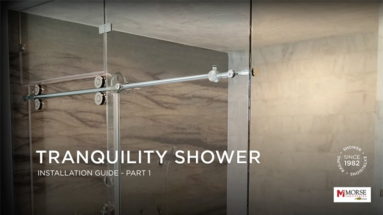Tranquility Shower Installation Guide Part 1